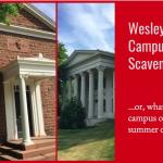 Wesleyan Campus Summer Scavenger Hunt