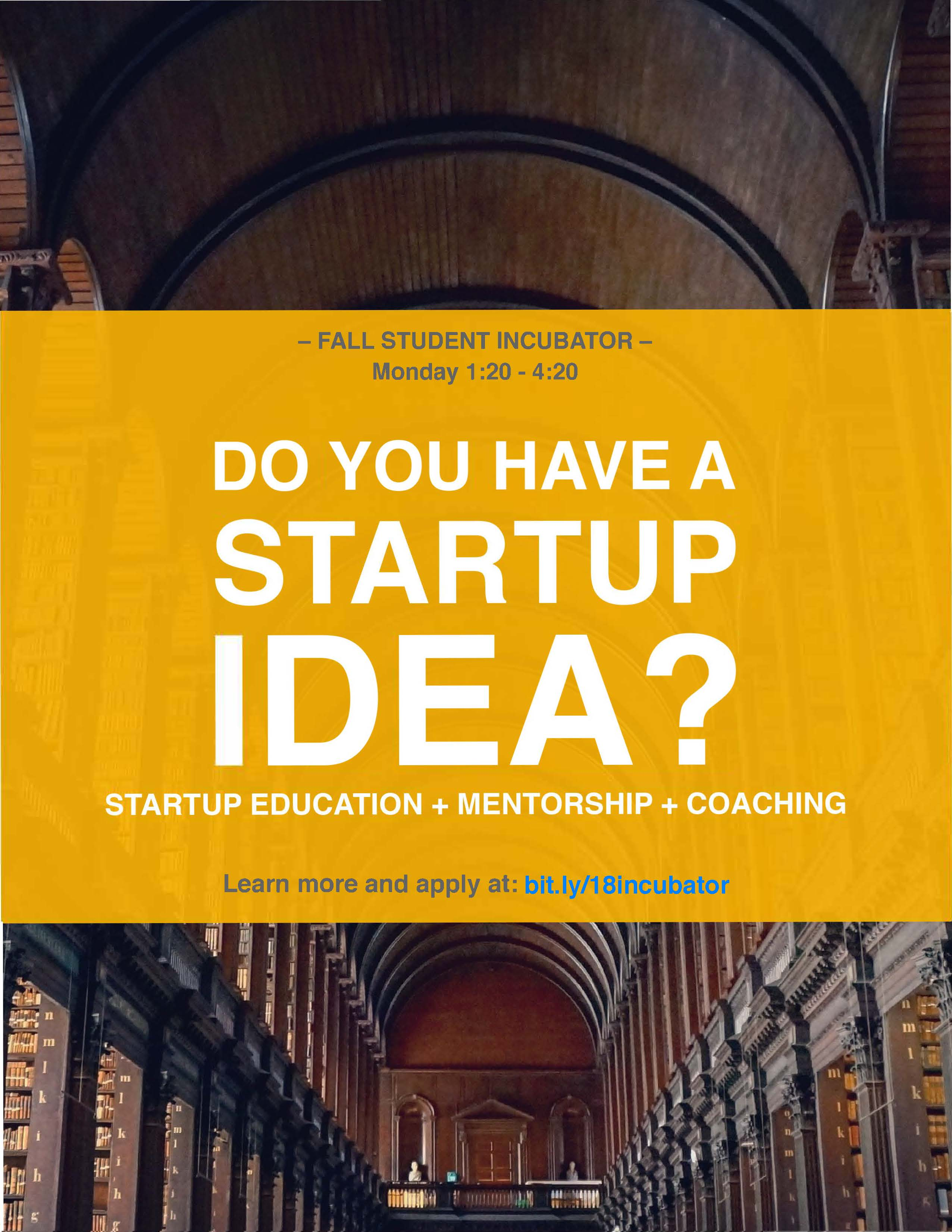 696367ac5b56a Do you have an idea for a product, service, company, nonprofit, or other  new initiative? Would you like to enroll in a 12-week course where you'll  turn your ...