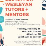 Social Emotional Learning (SEL) 101 for Wesleyan Tutors + Mentors