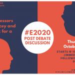 #E2020 Final Presidential Debate Discussion